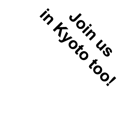 Join Us In Kyoto Too
